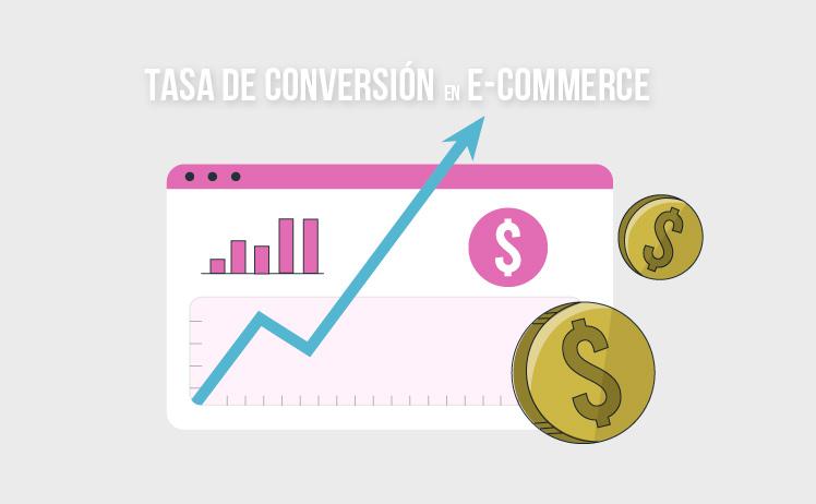 tasa de conversión de nuestro eCommerce